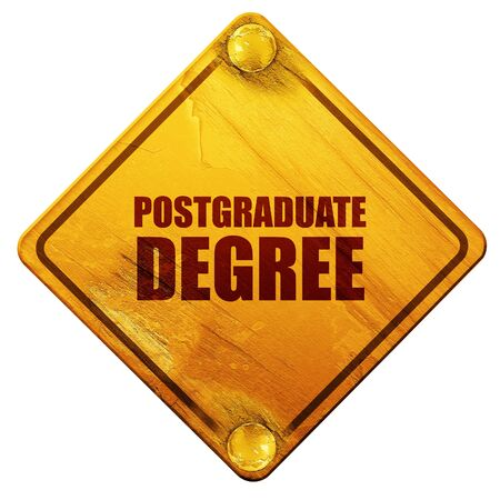 postgraduate: postgraduate degree, 3D rendering, yellow road sign on a white background Stock Photo