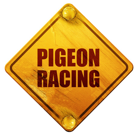 racing sign: pigeon racing, 3D rendering, yellow road sign on a white background