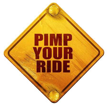 pimp: pimp your ride, 3D rendering, yellow road sign on a white background
