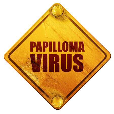 sexually infection: papilloma virus, 3D rendering, yellow road sign on a white background