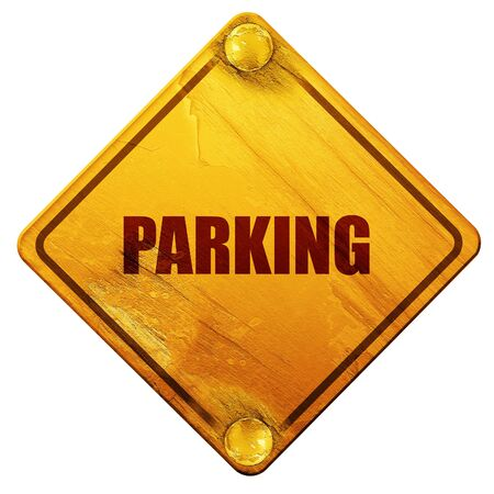 parked: parking, 3D rendering, yellow road sign on a white background