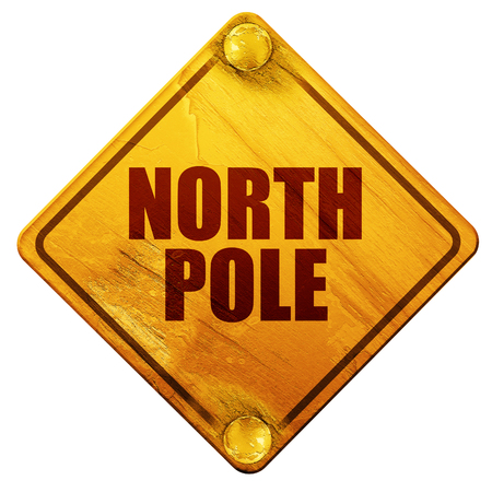 north pole sign: north pole, 3D rendering, yellow road sign on a white background