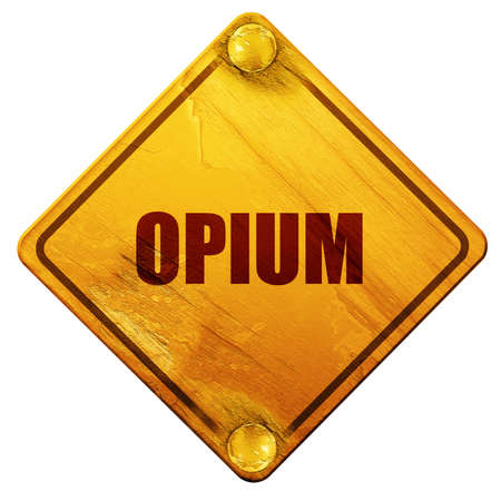opium: opium, 3D rendering, yellow road sign on a white background