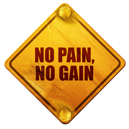 gain: no pain, no gain, 3D rendering, yellow road sign on a white background