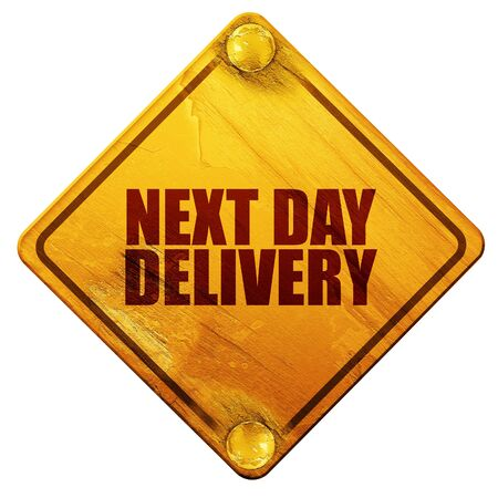 next day: next day delivery, 3D rendering, yellow road sign on a white background