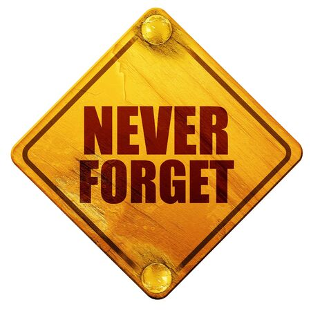 eleventh: never forget, 3D rendering, yellow road sign on a white background