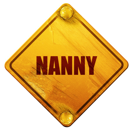 nanny: nanny, 3D rendering, yellow road sign on a white background
