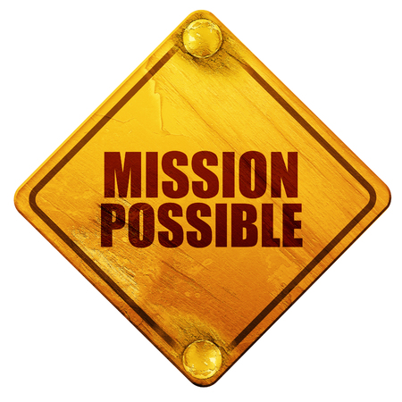 tactical: mission possible, 3D rendering, yellow road sign on a white background