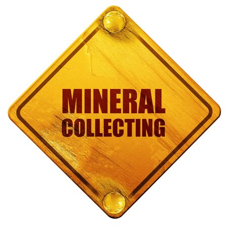 mineral: mineral collecting, 3D rendering, yellow road sign on a white background