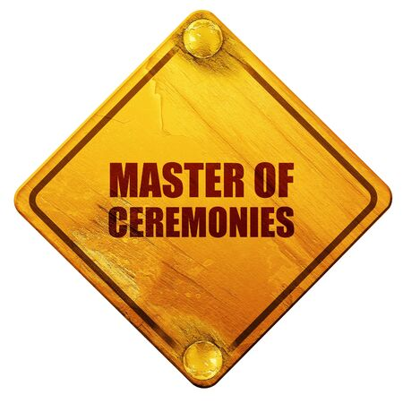 ceremonies: master of ceremonies, 3D rendering, yellow road sign on a white background