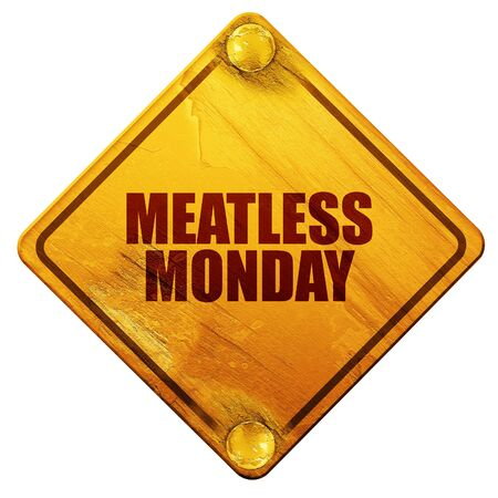 meatless: meatless monday, 3D rendering, yellow road sign on a white background