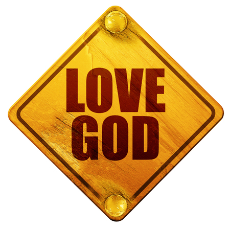god 3d: love god, 3D rendering, yellow road sign on a white background