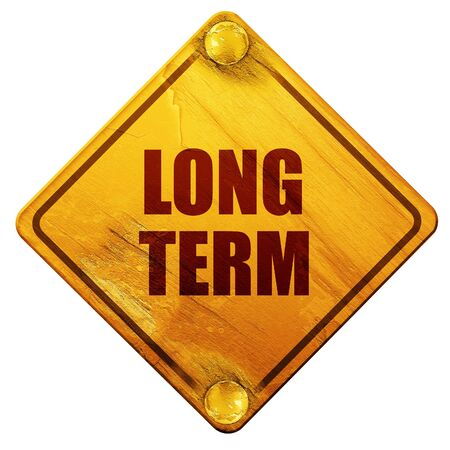long term: long term, 3D rendering, yellow road sign on a white background Stock Photo