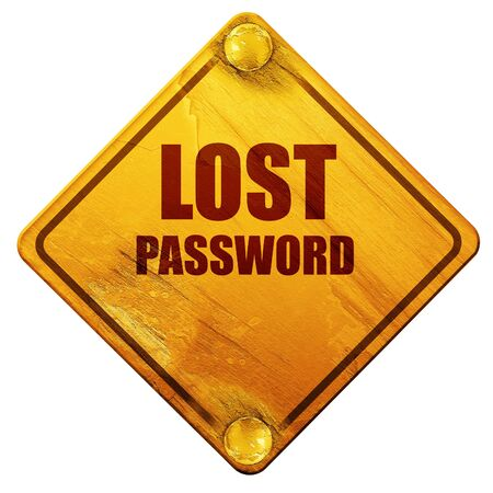 grungy email: lost password, 3D rendering, yellow road sign on a white background