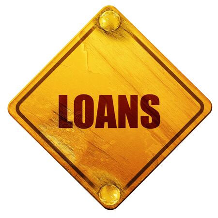 loans: loans, 3D rendering, yellow road sign on a white background