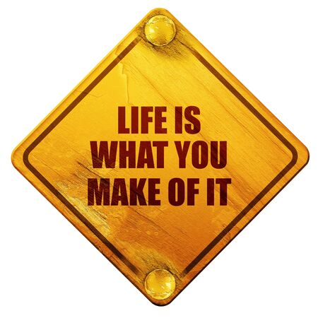adviser: life is what you make of it, 3D rendering, yellow road sign on a white background Stock Photo