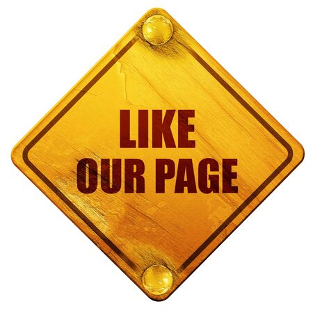 grungy email: like our page, 3D rendering, yellow road sign on a white background Stock Photo