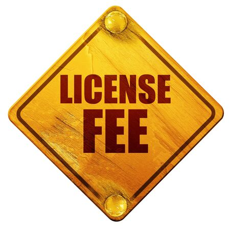 fee: license fee, 3D rendering, yellow road sign on a white background Stock Photo