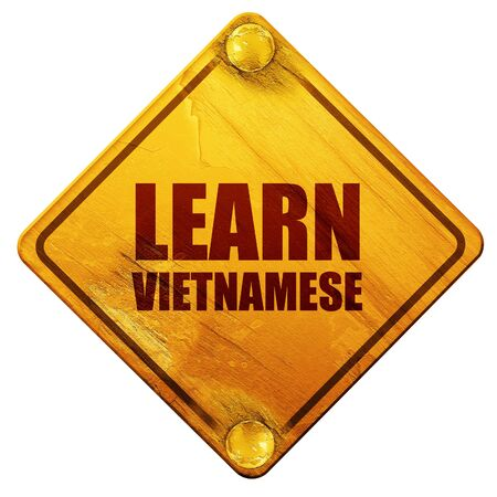 autodidact: learn vietnamese, 3D rendering, yellow road sign on a white background
