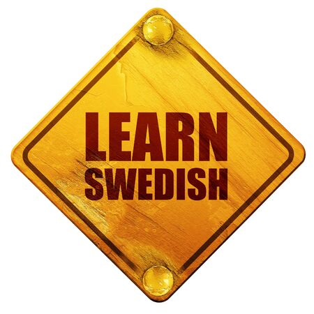 education in sweden: learn swedish, 3D rendering, yellow road sign on a white background