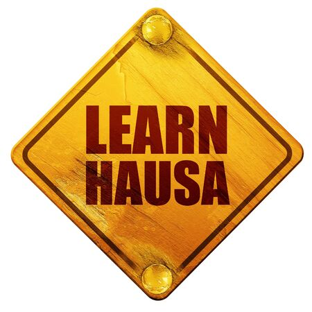 old people reading: learn hausa, 3D rendering, yellow road sign on a white background