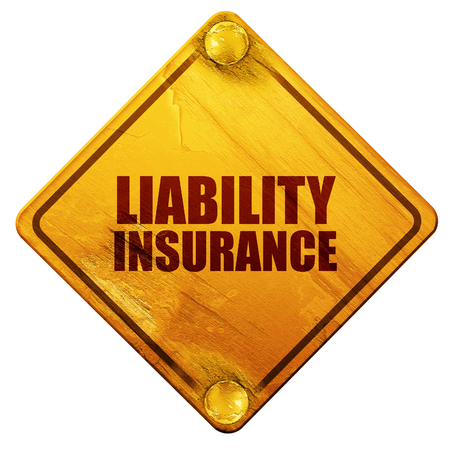 liability: liability insurance, 3D rendering, yellow road sign on a white background Stock Photo