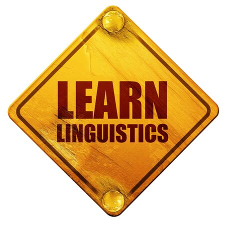 linguistics: learn linguistics, 3D rendering, yellow road sign on a white background Stock Photo