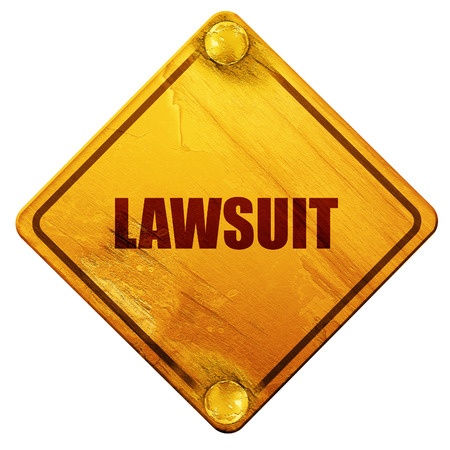 lawsuit: lawsuit, 3D rendering, yellow road sign on a white background