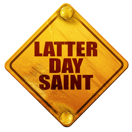 latter: latter day saint, 3D rendering, yellow road sign on a white background