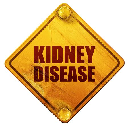 renal failure: kidney disease, 3D rendering, yellow road sign on a white background