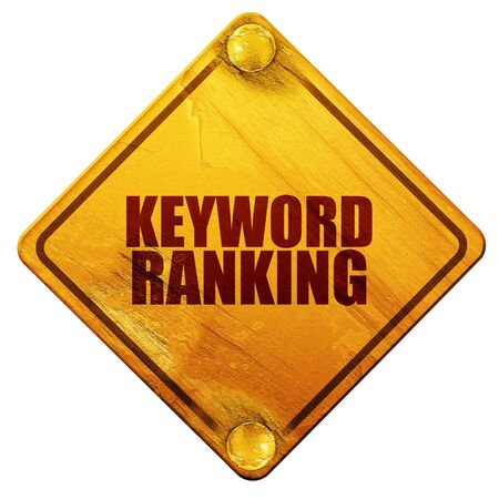 keyword: keyword ranking, 3D rendering, yellow road sign on a white background