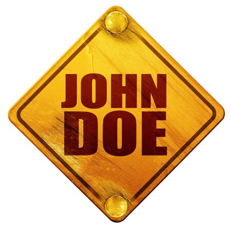 john: john doe, 3D rendering, yellow road sign on a white background