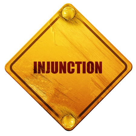 injunction: injunction, 3D rendering, yellow road sign on a white background