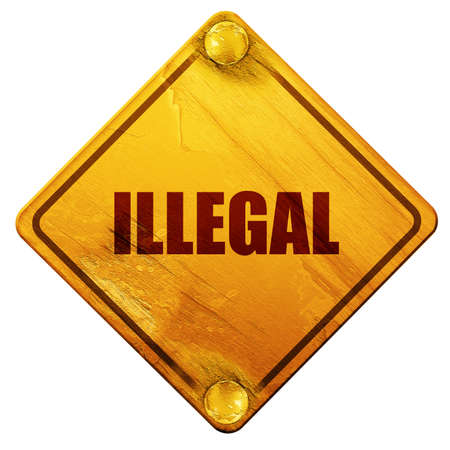 illegally: illegal, 3D rendering, yellow road sign on a white background Stock Photo