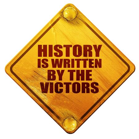 defeated: history is written by the victors, 3D rendering, yellow road sign on a white background