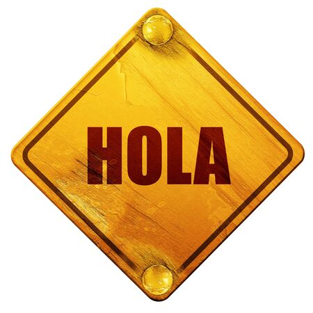 informal: hola, 3D rendering, yellow road sign on a white background Stock Photo