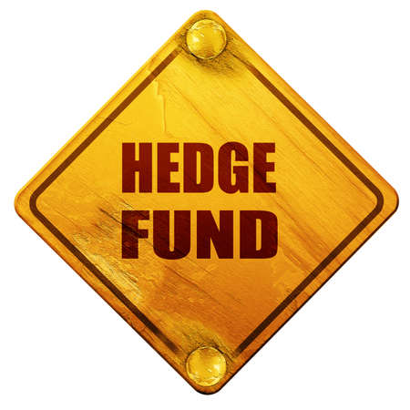hedge: hedge fund, 3D rendering, yellow road sign on a white background