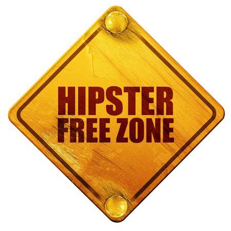 hipster free zone, 3D rendering, yellow road sign on a white background