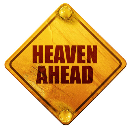 heaven: heaven ahead, 3D rendering, yellow road sign on a white background