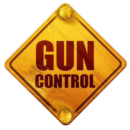 gun control: gun control, 3D rendering, yellow road sign on a white background