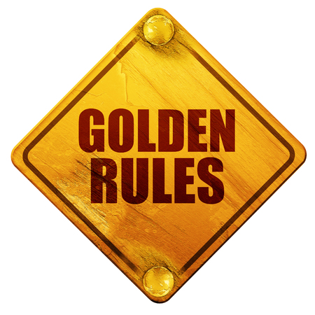 golden rules, 3D rendering, yellow road sign on a white background