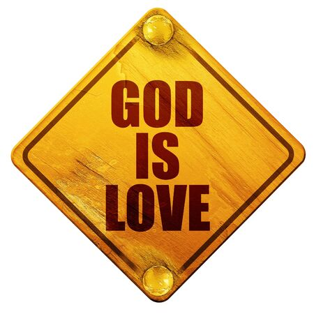 god 3d: god is love, 3D rendering, yellow road sign on a white background