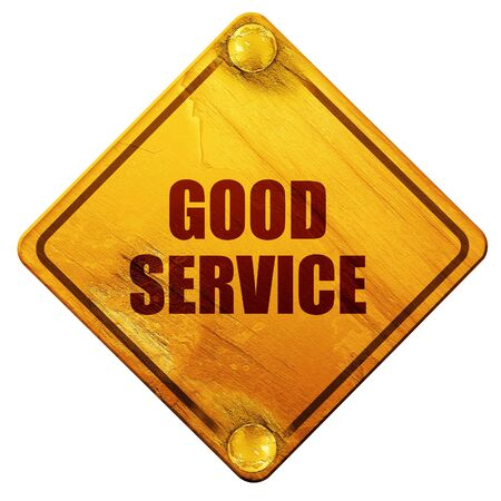 good service: good service, 3D rendering, yellow road sign on a white background