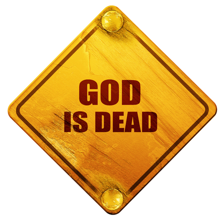 god is dead, 3D rendering, yellow road sign on a white background
