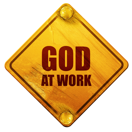 place of worship: god at work, 3D rendering, yellow road sign on a white background Stock Photo
