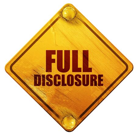 disclosure: full disclosure, 3D rendering, yellow road sign on a white background Stock Photo