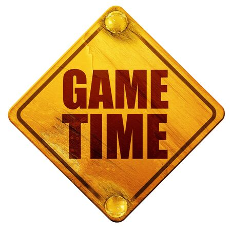 game time: game time, 3D rendering, yellow road sign on a white background