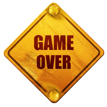 unsuccess: game over, 3D rendering, yellow road sign on a white background