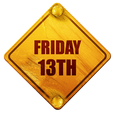 13th: friday 13th, 3D rendering, yellow road sign on a white background