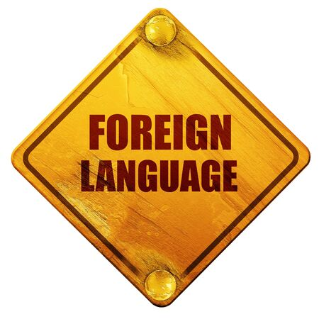 foreign language: foreign language, 3D rendering, yellow road sign on a white background Stock Photo